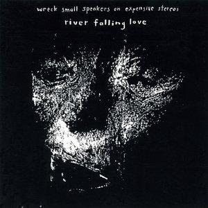 River Falling Love