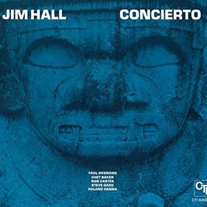 Concierto (CTI Records 40th Anniversary Edition)