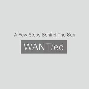 A Few Steps Behind the Sun