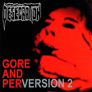 Gore and PerVersion 2