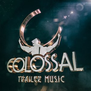 Avatar for Colossal Trailer Music