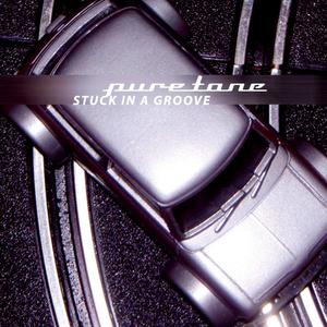 Puretone - Stuck in a groove