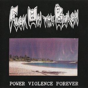 Power Violence Forever