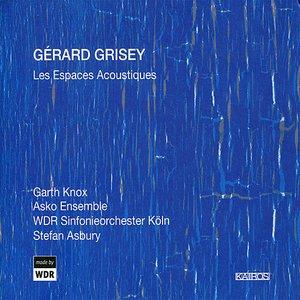 Grisey: Les Espaces Acoustiques