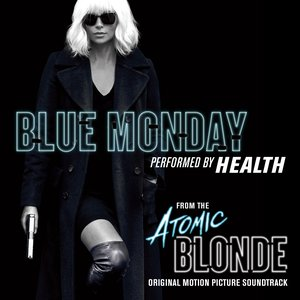 """Blue Monday (From """"Atomic Blonde"""")"""