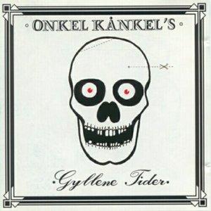 Onkel Kånkels Gyllene Tider