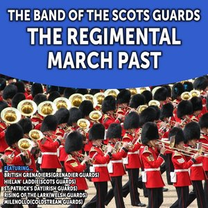 The Regimental March Past