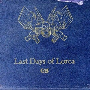 Last Days of Lorca