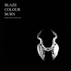 Blaze Colour Burn