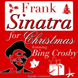Frank Sinatra for Christmas (feat. Bing Crosby)