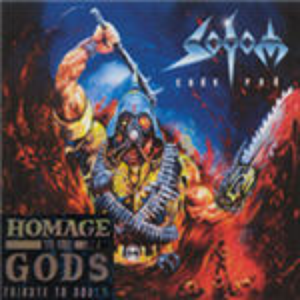 Homage To The Gods: A Tribute To Sodom