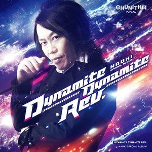 Dynamite Dynamite Rev. -NAOKI SPECIAL ALBUM-