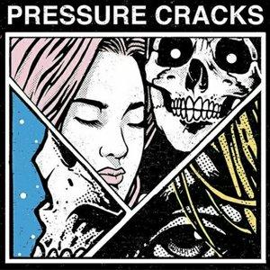Pressure Cracks