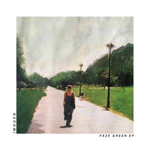 Faze Green EP