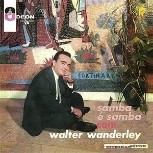 O Samba E Mais Samba Com Walter Wanderley