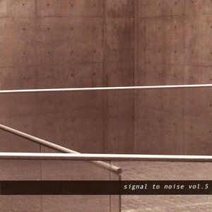 Signal To Noise Vol. 5