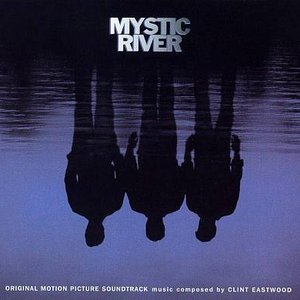 Mystic River: Original Motion Picture Soundtrack