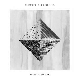 A Long Life (Acoustic Version)