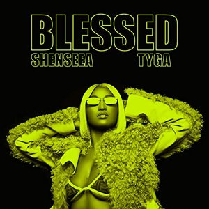Blessed (with Tyga)