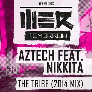 The Tribe (2014 Mix)