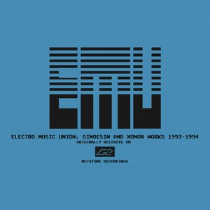 Electro Music Union, Sinoesin, Xonox Works 1993-1994