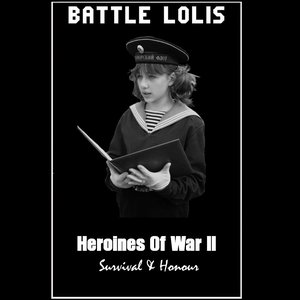 Bild für 'Heroines Of War II - Survival & Honour'