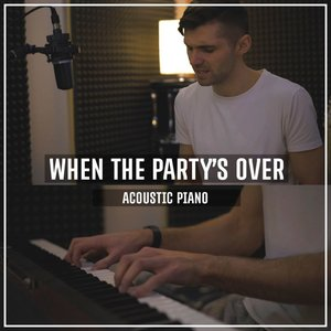 When the Party's over (Acoustic Piano)