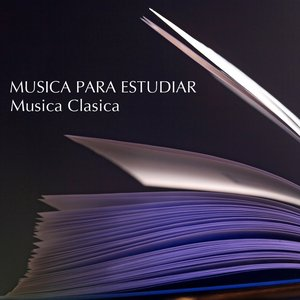 Musica Para Estudiar - Musica Clasica Para Estudiar