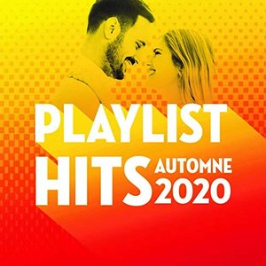 Playlist Hits automne 2020