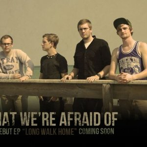 Аватар для What We're Afraid Of