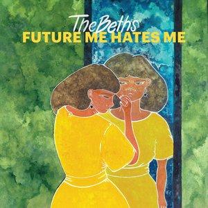 Future Me Hates Me