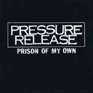 Prison Of My Own