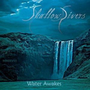 Water Awakes