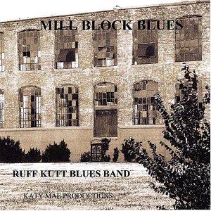 Mill Block Blues