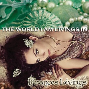 Image for 'The World I Am Livings In'