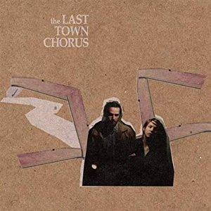 The Last Town Chorus