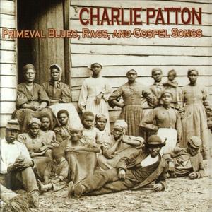 Primeval Blues, Rags, And Gospel Songs