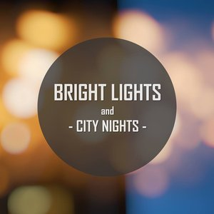 Avatar for Bright Lights and City Nights