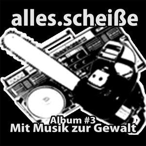 Album #3 - Musik zur Gewalt