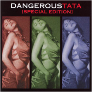 Dangerous Tata [Special Edition]