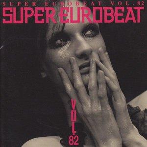 Super Eurobeat Vol.82