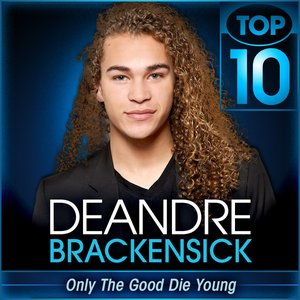 Only the Good Die Young (American Idol Performance) - Single