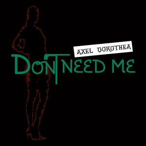 Don't Need Me