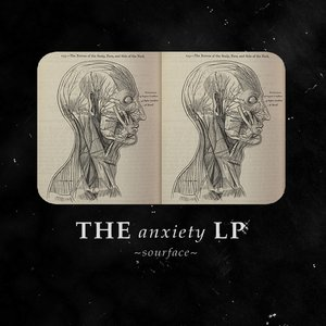 The Anxiety LP