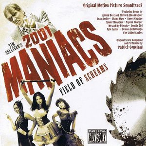2001 Maniacs: Field Of Screams - Original Motion Picture Soundtrack