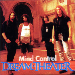 Dream Theater - Mind Control #1 - Zortam Music