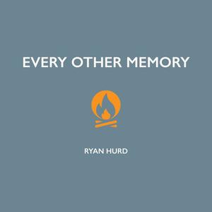 Ryan Hurd - Every Other Memory