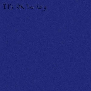 It's OK to Cry - Single
