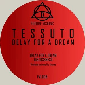 Delay for a Dream