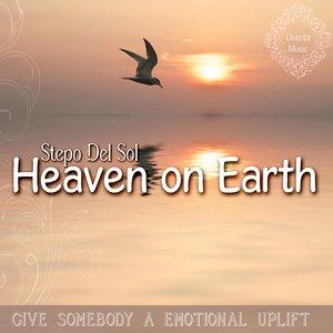 Heaven On Earth (Finest Soul Bar & Luxury Jazz Lounge)